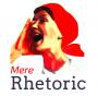 Artwork for Mere Rhetoric will return August 2017!
