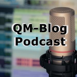 QM-Blog Podcast