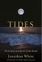 "Artwork for ""Tides,"" by Jonathan White"