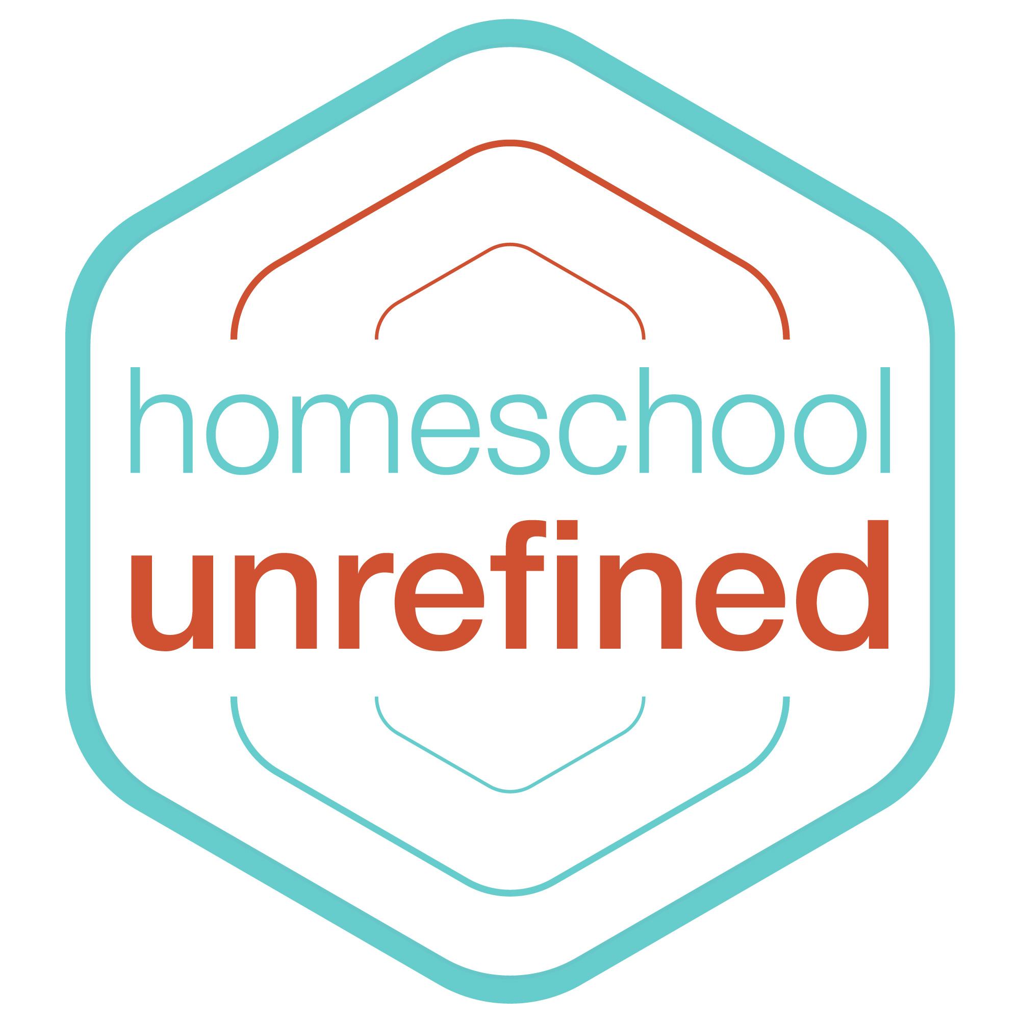 Homeschool Unrefined show art