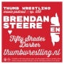 Artwork for 059 // Brendan Steere ♥ Fifty Shades Darker // Thumb Wrestling