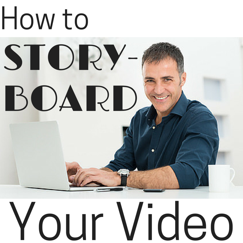 Content Marketing Podcast 118: How to Storyboard Your Video
