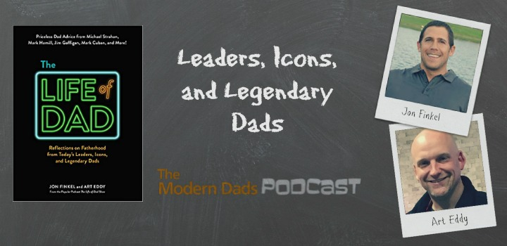 #88: Leaders, Icons and Legendary Dads