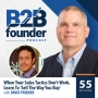 Artwork for 55. When Your Sales Tactics Don't Work, Learn to 'Sell The Way You Buy' with David Priemer