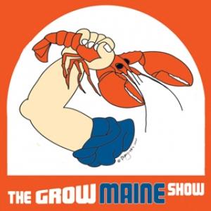Episode 049 - Ben Sprague on the Grow Maine Show