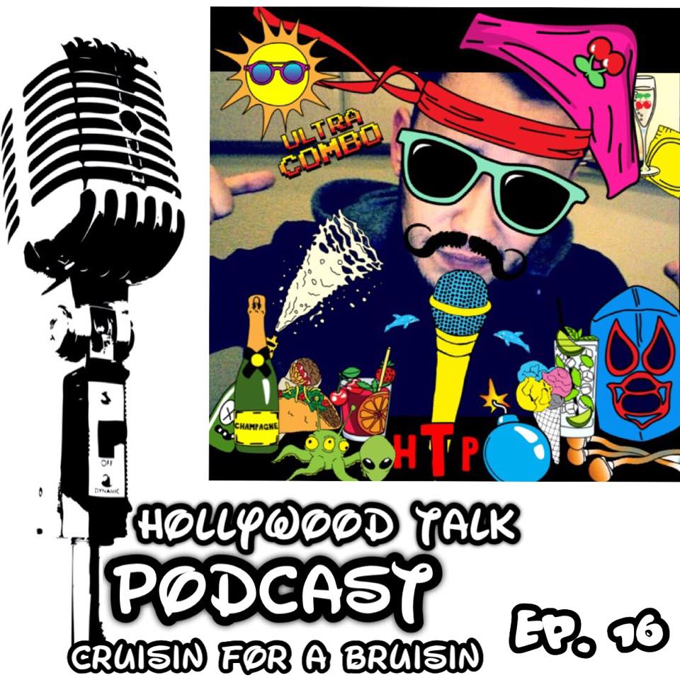 #16 Hollywood Talk with Sammy Solorio - Cruisin' For A Bruisin