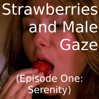 Strawberries and Male Gaze