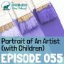 Artwork for 055: Portrait of An Artist (with Children)