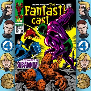 Episode 88: Fantastic Four #76 - Stranded In Sub-Atomica