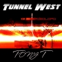 Artwork for Episode 15 - Tony T (feat. mPHATic, UniQue & Kareem Alsindor Hetaraka-Brown)-Tunnel West - - Exclusive World Podcast Release