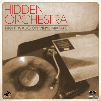 Hidden Orchestra - Night Walks On Vinyl Mixtape