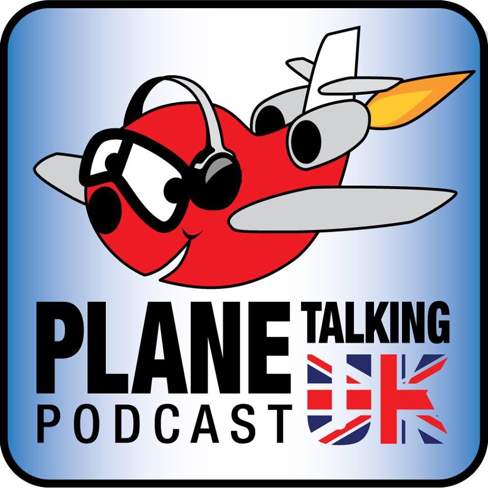 Artwork for Plane Talking UK Podcast Episode 156