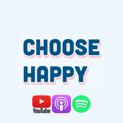 Choose Happy podcast show image