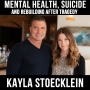 Artwork for Mental health, suicide, and rebuilding after a tragedy - With Kayla Stoecklein