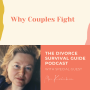 Artwork for Why Couples Fight with Mira Kirshenbaum