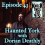 Artwork for Haunted York with Dorian Deathly
