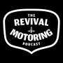 Artwork for Revival Motoring - Motoring Update Week 1 06-11-18