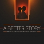 Artwork for A Better Story - 'What On Earth Is Going On?'