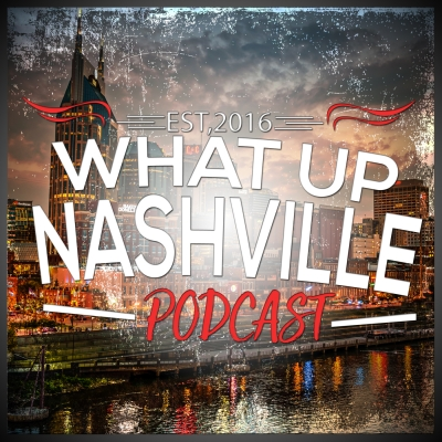 What Up Nashville | What To Do | What To See | Where To Eat show image