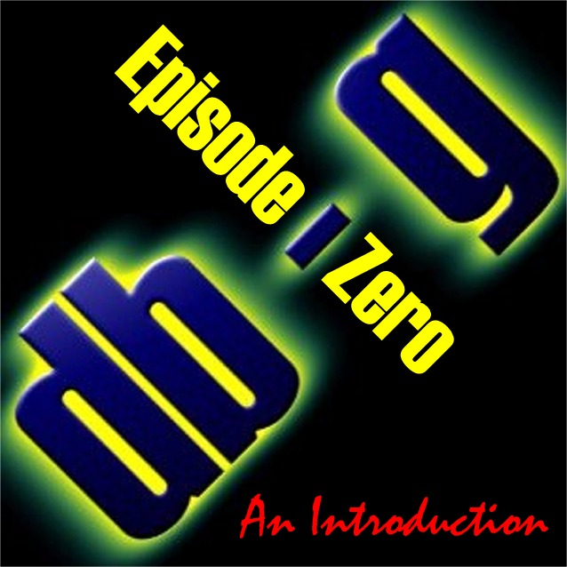 Episode Zero - Introduction