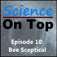 SoT 10: Bee Sceptical