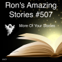 Artwork for RAS #507 - More Of Your Stories