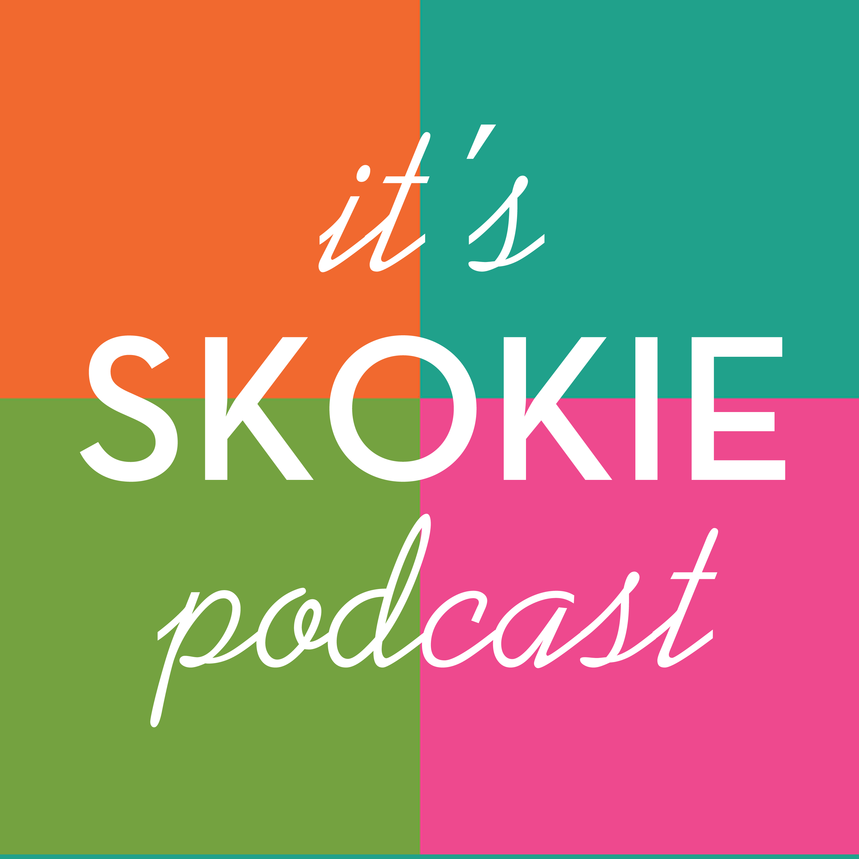 It's Skokie Podcast show art