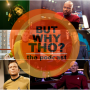 Artwork for Episode 35: Star Trek Captains Matter...But Why Tho?