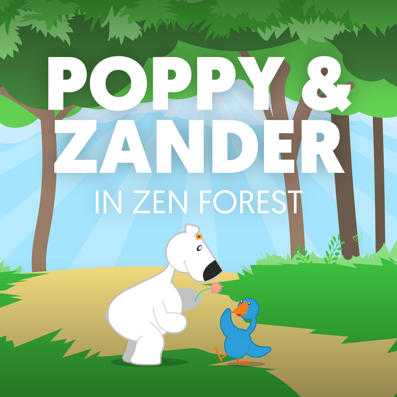 Poppy and Zander in Zen Forest show art