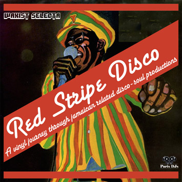 Waxist Selecta - Red Stripe Disco