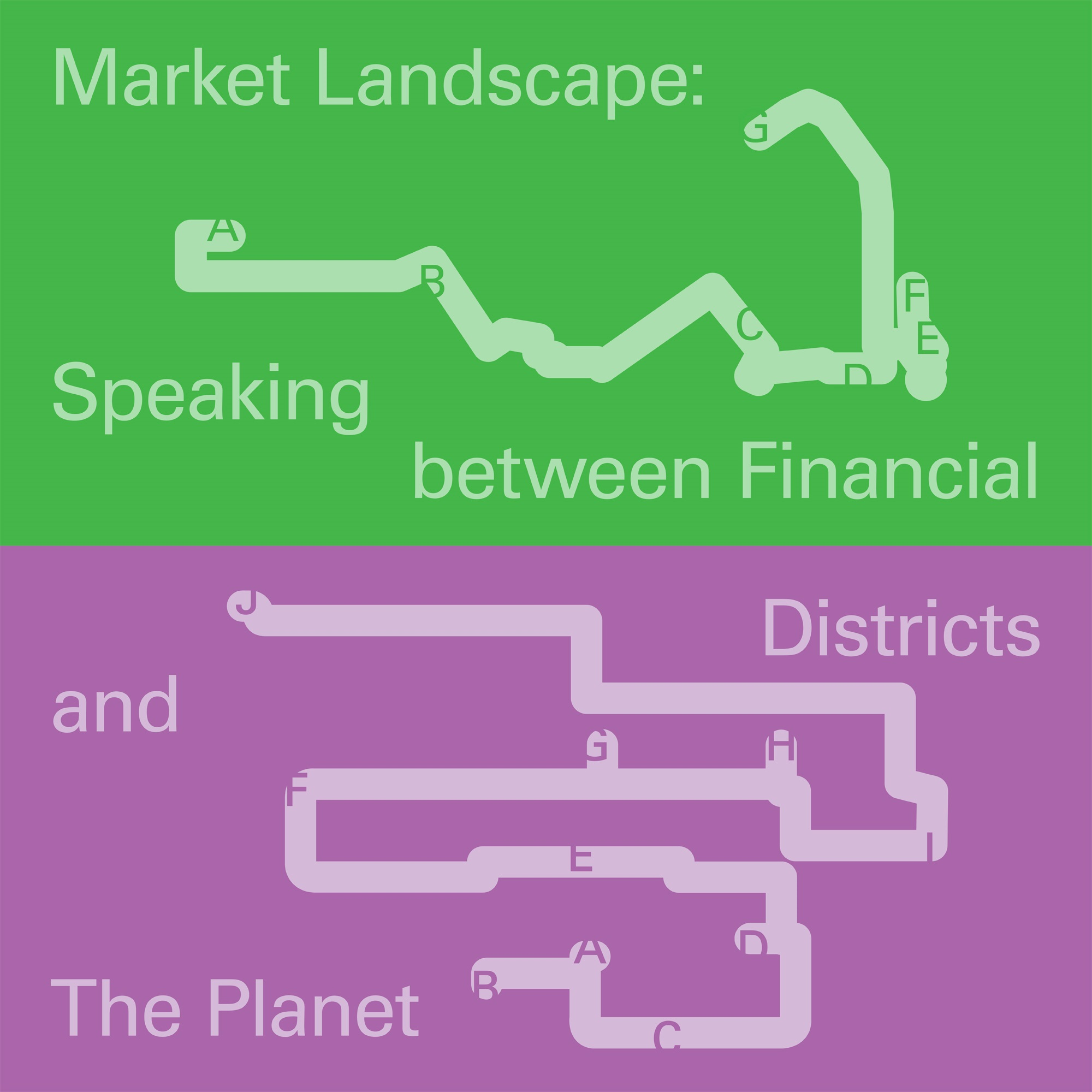 Market Landscape: Speaking between Financial Districts and The Planet