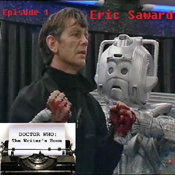 Episode 1 - Eric Saward