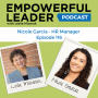 Artwork for Empowerful Leader Episode 116 - A Conversation with Nicole Garcia