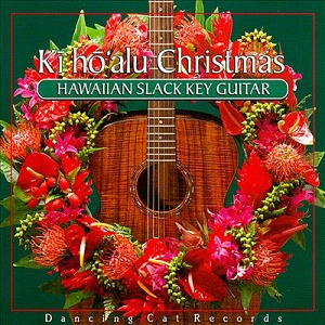#9 – Various Artists – Kī Hō`alu Christmas