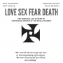 """Artwork for 99. Neil Edwards, Edward Mason & Jeff Wolfe in """"Love Sex Fear Death"""" // The Theology, Art & Truth of the Process Church of the Final Judgment"""