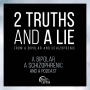 Artwork for Ep 1: Two Truths and One Lie: Stories from a Bipolar and a Schizophrenic