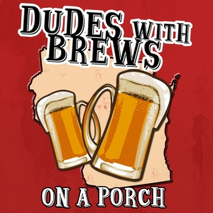 Dudes with Brews on a Porch