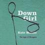 Artwork for Down Girl