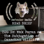 Artwork for NEWS BRIEF - 526: Dr. Max Foran On The Subjugation of Canadian Wildlife