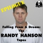 Artwork for  Falling From A Dream: The RANDY HANSON Tapes EPILOGUE
