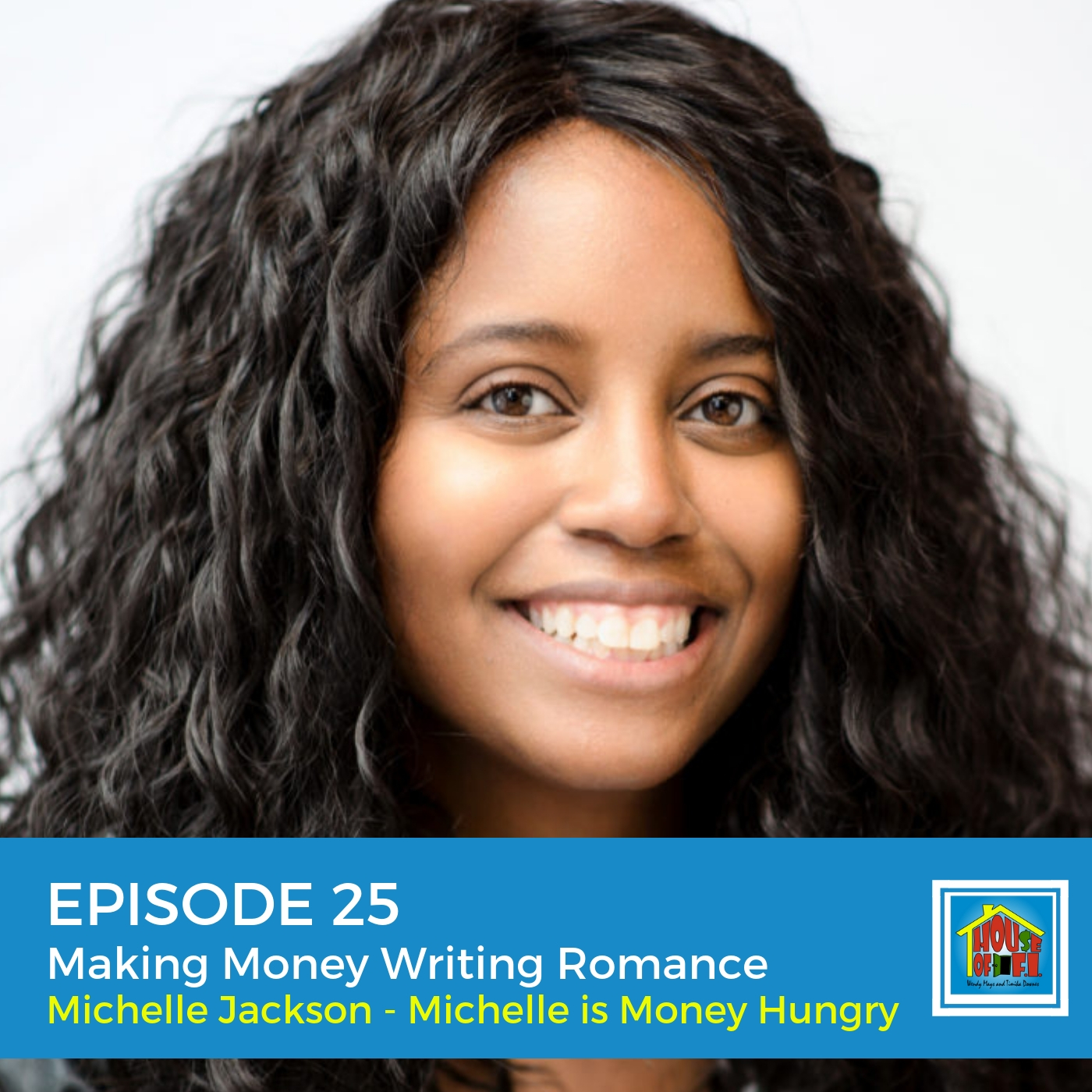 Artwork for Episode 25 - How to Make Thousands with Romance Novels and 5 Other Ways to Grow Passive Income