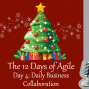 Artwork for 12 Days of Agile - Daily Business Collaboration
