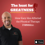 Artwork for Episode 9: How Easy Has Affected the Physical Therapy Profession