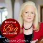Artwork for The Play Big Movement with Sharon Lechter