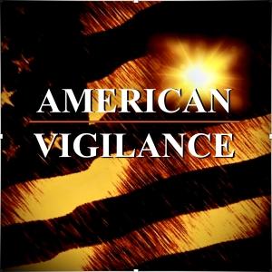American Vigilance