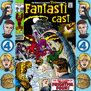 Episode 108: Fantastic Four #94 - The Return Of The Frightful Four