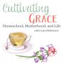 Artwork for Cultivating Grace Episode 3