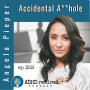 Artwork for 359   Accidental Ahole with Angela Pieper