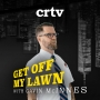 Artwork for Get Off My Lawn Podcast #6   Good Day and Welcome