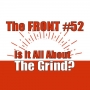 Artwork for Is It All About The Daily Grind? (The FRONT #52)